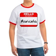 Hello my name is Maricela T
