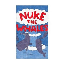 Nuke the Whales Rectangle Decal