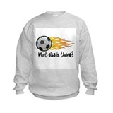 Soccer, what else is there? Sweatshirt