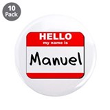 "Hello my name is Manuel 3.5"" Button (10 pack)"