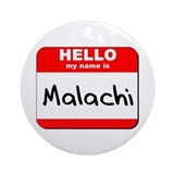 Hello my name is Malachi Ornament (Round)