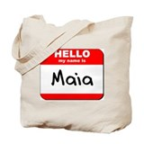 Hello my name is Maia Tote Bag