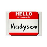 Hello my name is Madyson Rectangle Magnet (10 pack