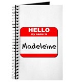 Hello my name is Madeleine Journal
