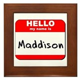Hello my name is Maddison Framed Tile