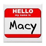 Hello my name is Macy Tile Coaster