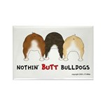 Nothin' Butt Bulldogs Rectangle Magnet (10 pack)