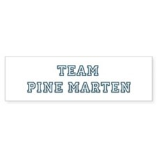 Team Pine Marten Bumper Bumper Sticker