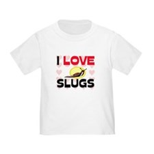 I Love Slugs T