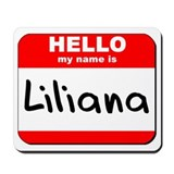 Hello my name is Liliana Mousepad