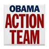 Obama Action Team Tile Coaster