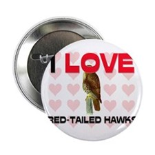 I Love Red-Tailed Hawks 2.25