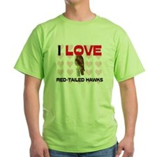 I Love Red-Tailed Hawks Green T-Shirt