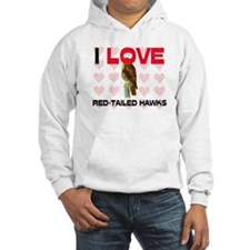 I Love Red-Tailed Hawks Hooded Sweatshirt