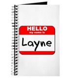 Hello my name is Layne Journal
