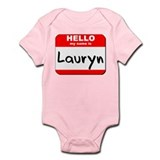 Hello my name is Lauryn Onesie