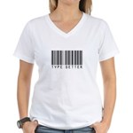 Type Setter Bar Code Women's V-Neck T-Shirt