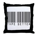 Type Setter Bar Code Throw Pillow