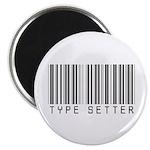 Type Setter Bar Code Magnet