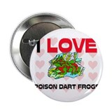 "I Love Poison Dart Frogs 2.25"" Button"