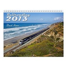 Railroading 2013 Wall Calendar