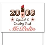 Lipstick Country First McPalin Yard Sign