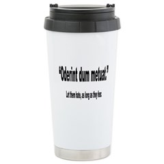 Latin Let Them Hate Quote Ceramic Travel Mug