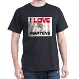 I Love Martens T-Shirt