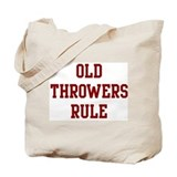 Old Throwers Rule Tote Bag