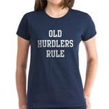 Old Hurdlers Rule Tee