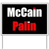 Cute Mccain palin yardsign Yard Sign