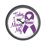 Missing My Mommy 1 PURPLE Wall Clock