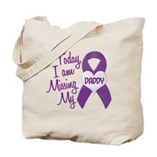 Missing My Daddy 1 PURPLE Tote Bag