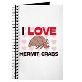 I Love Hermit Crabs Journal