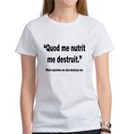 Latin Nourish and Destroy Quote (Front) Women's T-