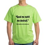Latin Nourish and Destroy Quote Green T-Shirt