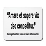 Latin Wise Love Quote Mousepad