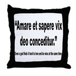 Latin Wise Love Quote Throw Pillow