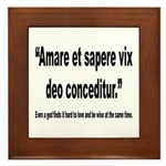 Latin Wise Love Quote Framed Tile