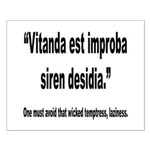 Latin Wicked Laziness Quote Small Poster