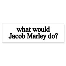 Jacob Marley Bumper Bumper Sticker