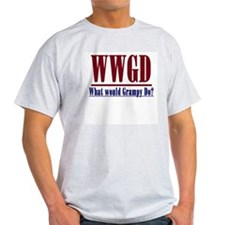 What Would Grampy Do? T-Shirt