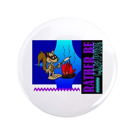 "Rather Be Camping 3.5"" Button (100 pack)"