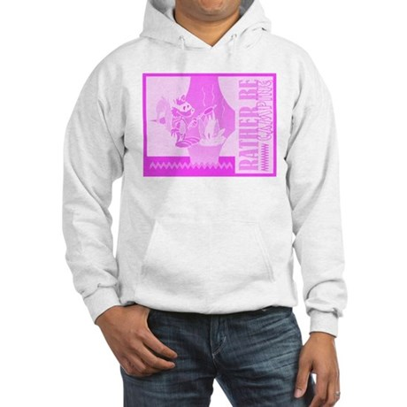 Rather Be Camping Hooded Sweatshirt