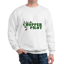 I Love My Chopper Pilot Sweatshirt