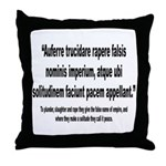 Latin Anti War Imperialsim Quote Throw Pillow