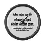 Latin Anti War Imperialsim Quote Large Wall Clock