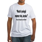 Latin Marriage Alive Quote (Front) Fitted T-Shirt