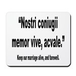 Latin Marriage Alive Quote Mousepad