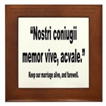 Latin Marriage Alive Quote Framed Tile